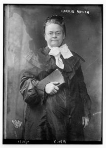 Carrie Nation and Her Hatchet